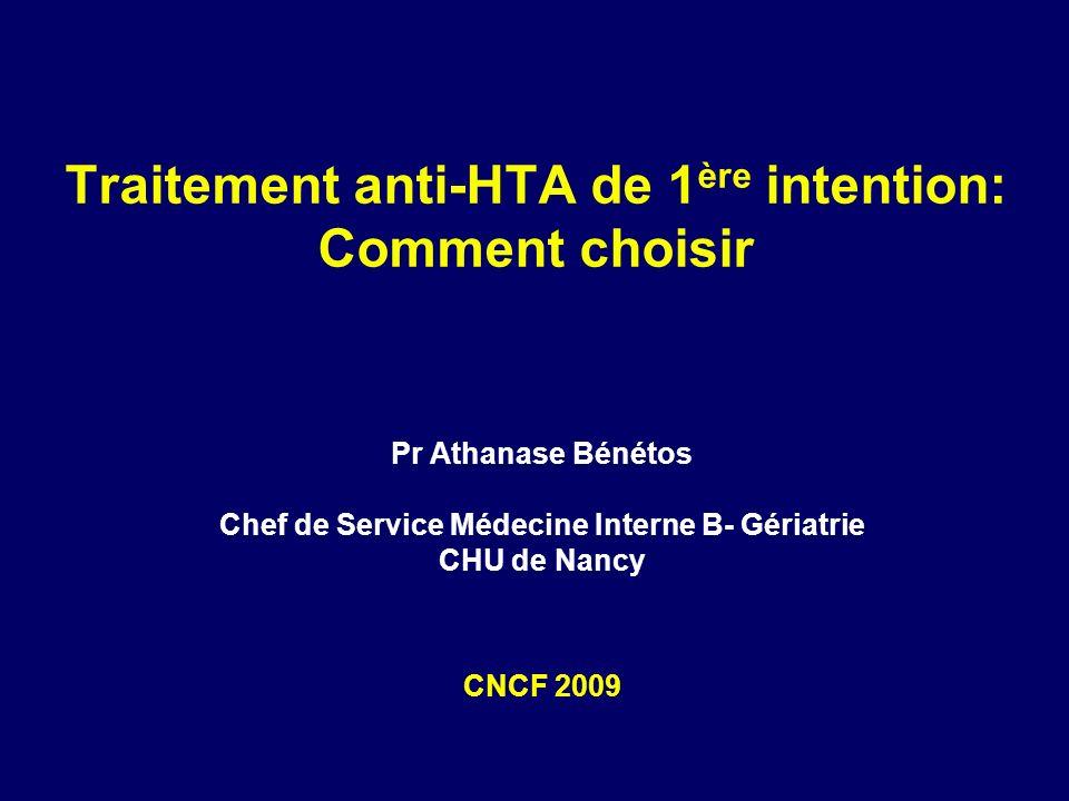 Traitement anti-HTA de 1ère intention: Comment choisir