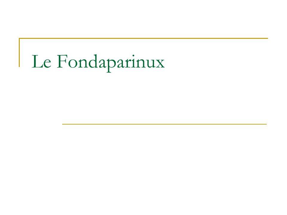 Le Fondaparinux