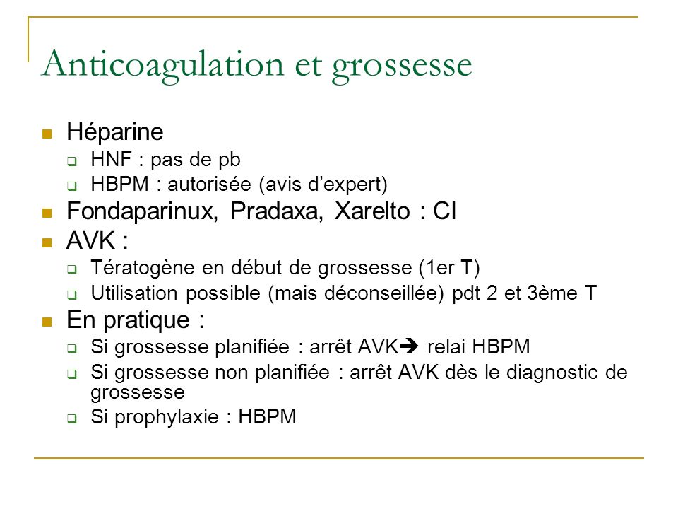Anticoagulation et grossesse