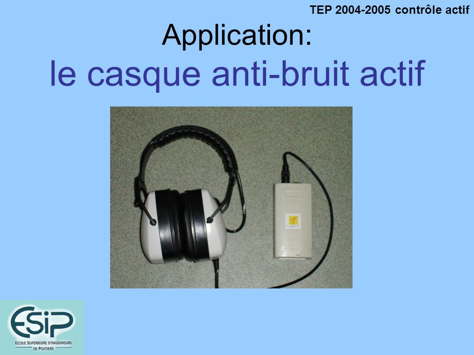 Application: le casque anti-bruit actif