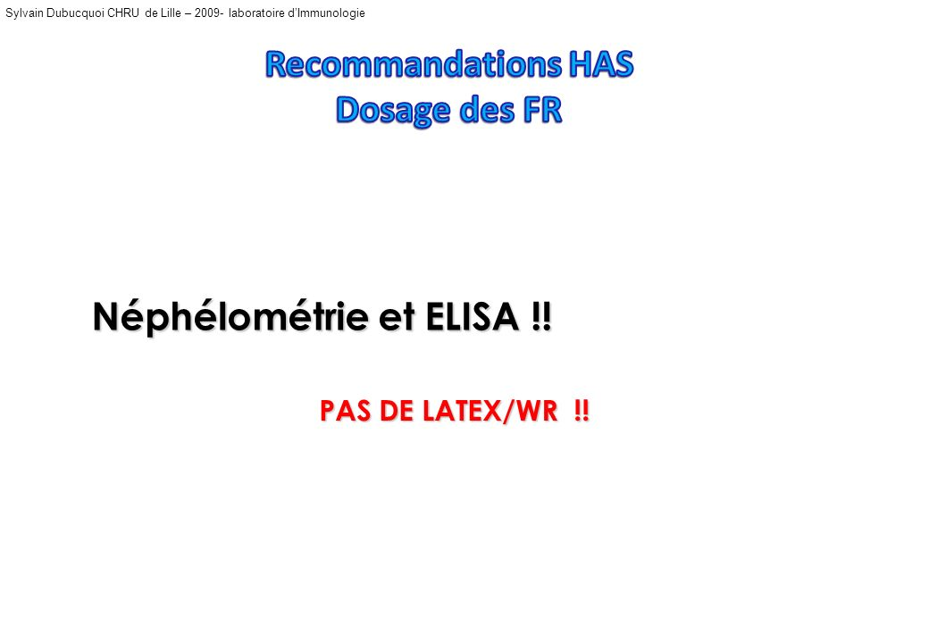 Recommandations HAS Dosage des FR