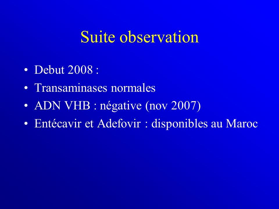 Suite observation Debut 2008 : Transaminases normales