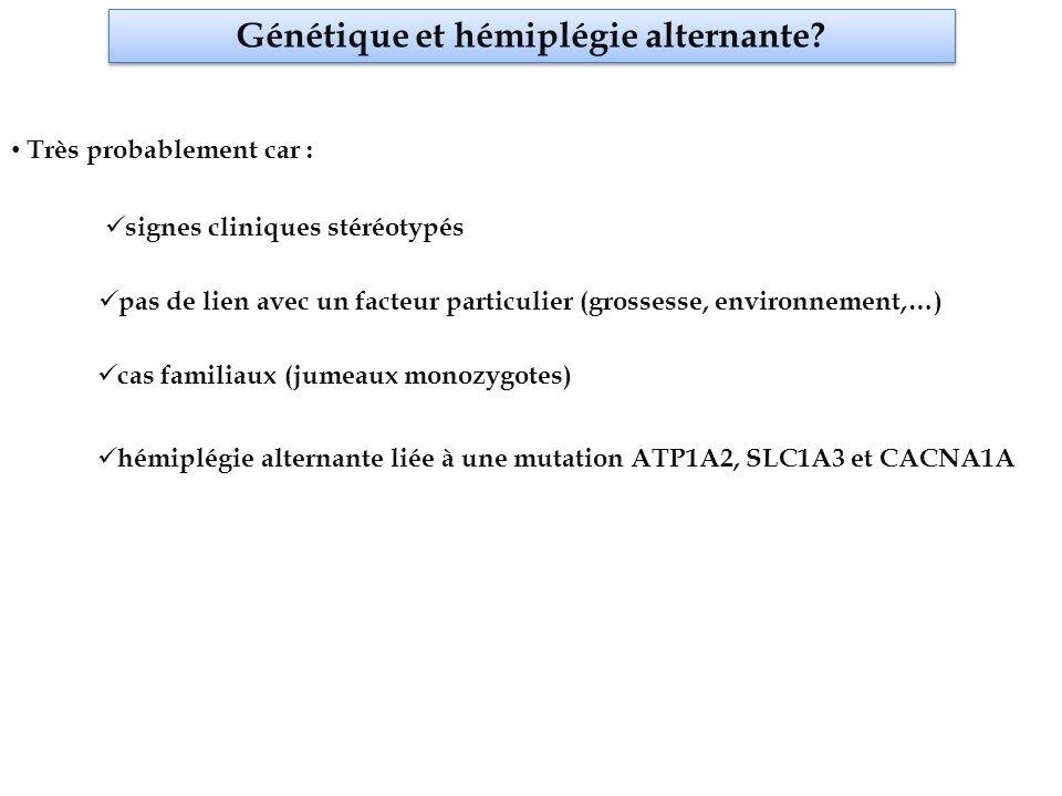 Génétique et hémiplégie alternante