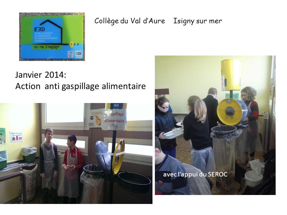 l'appui du SEROC Janvier 2014: Action anti gaspillage alimentaire