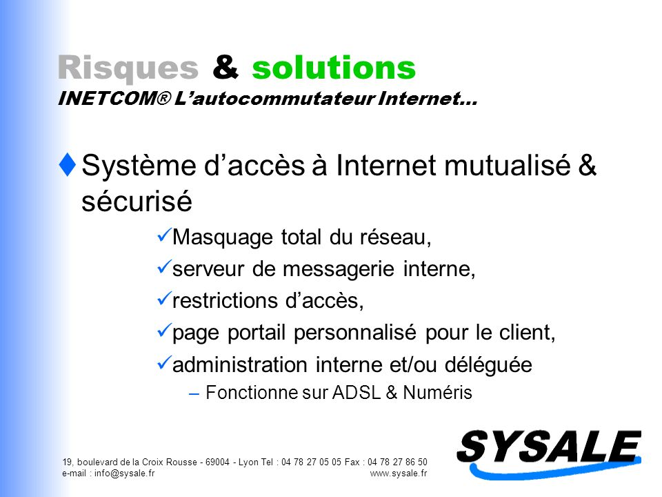 Risques & solutions INETCOM® L'autocommutateur Internet…