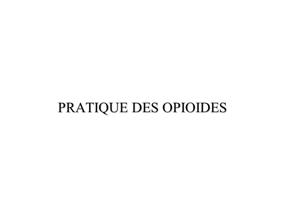 PRATIQUE DES OPIOIDES