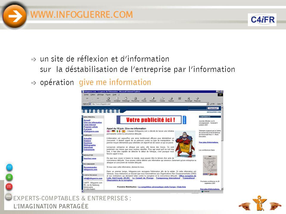 WWW.INFOGUERRE.COM un site de réflexion et d'information sur la déstabilisation de l'entreprise par l'information.