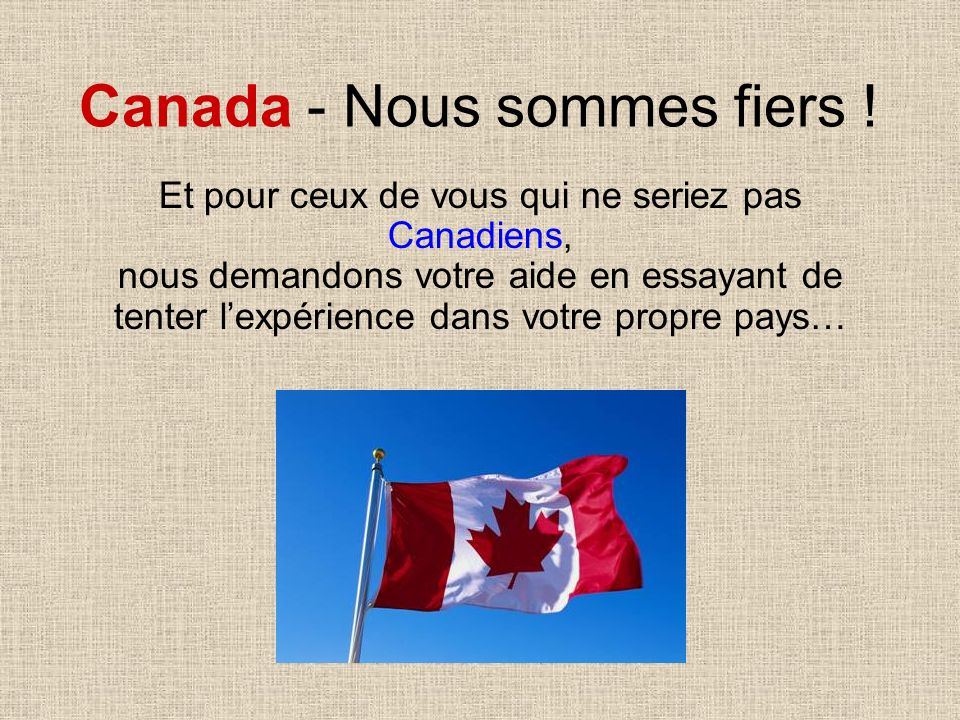Canada - Nous sommes fiers !