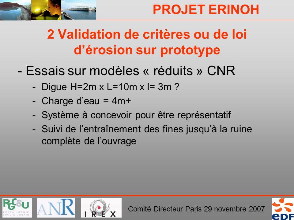 2 Validation de critères ou de loi d'érosion sur prototype