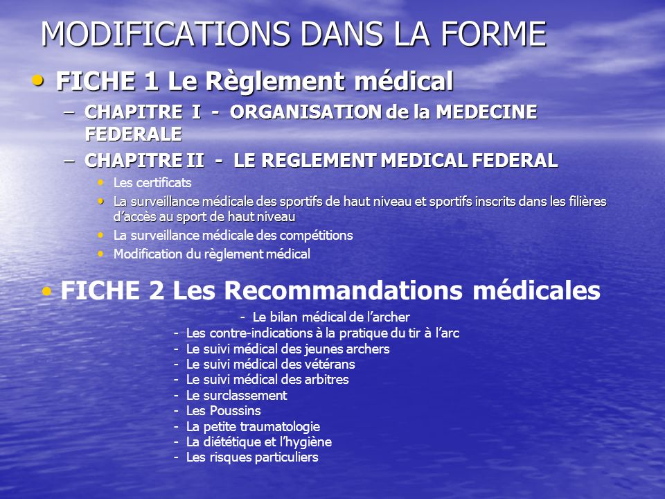 MODIFICATIONS DANS LA FORME