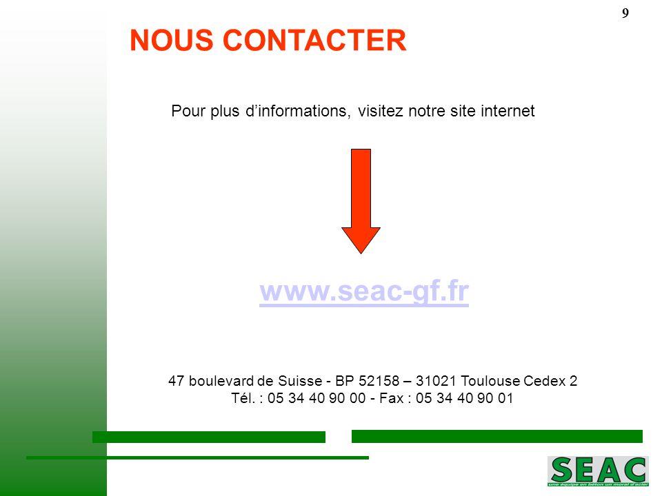 NOUS CONTACTER NOUS CONTACTER www.seac-gf.fr