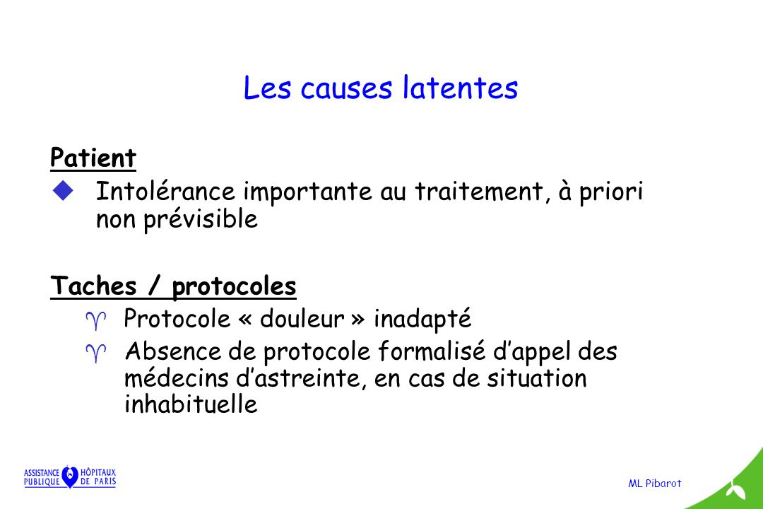 Les causes latentes Patient
