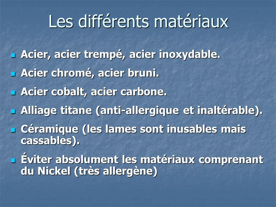 Les différents matériaux
