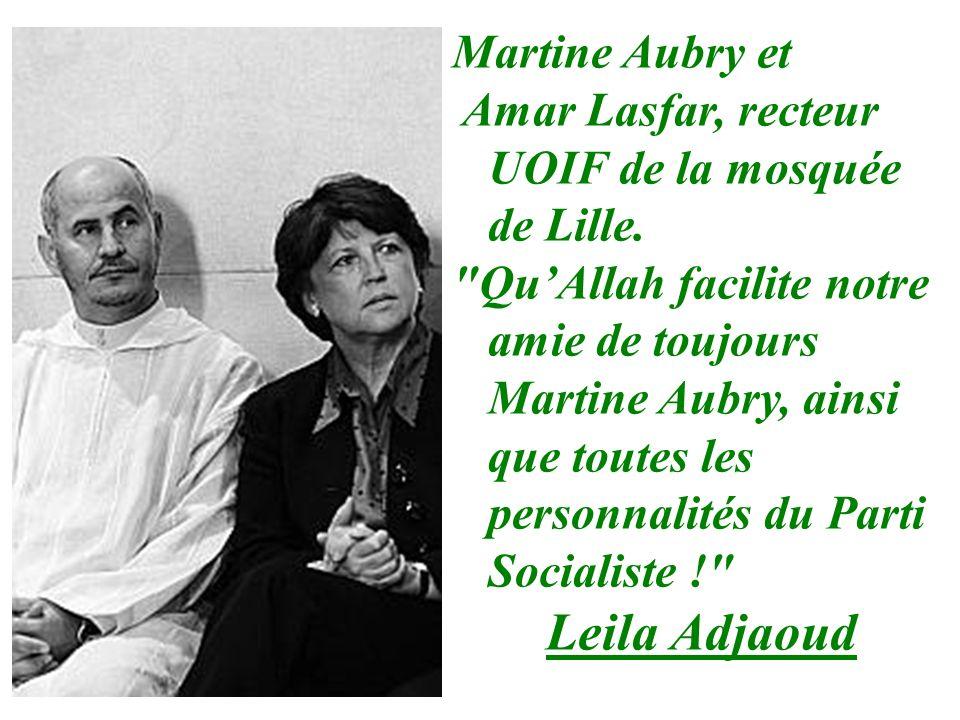 Leila Adjaoud Martine Aubry et