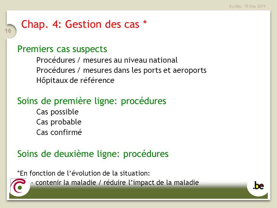Chap. 4: Gestion des cas * Premiers cas suspects