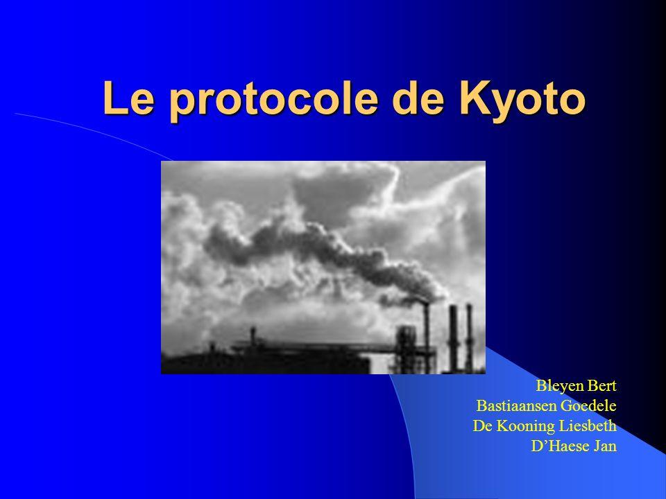Le protocole de Kyoto Bleyen Bert Bastiaansen Goedele