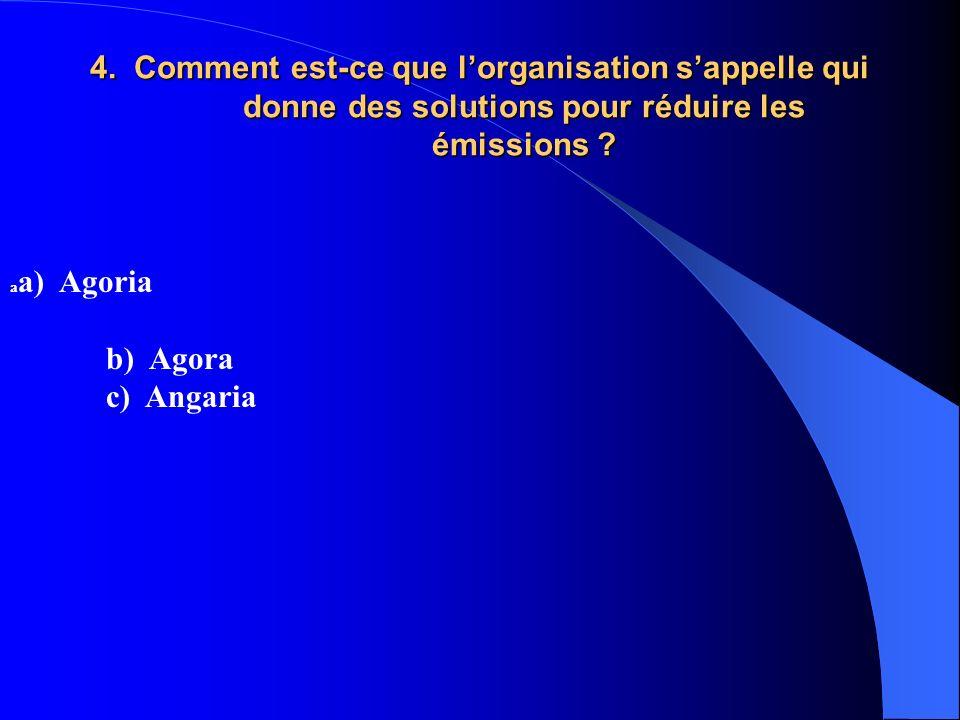 4. Comment est-ce que l'organisation s'appelle qui donne des solutions pour réduire les émissions