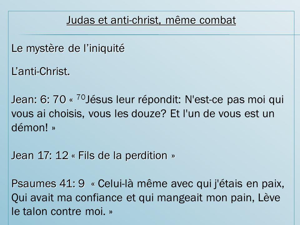 Judas et anti-christ, même combat