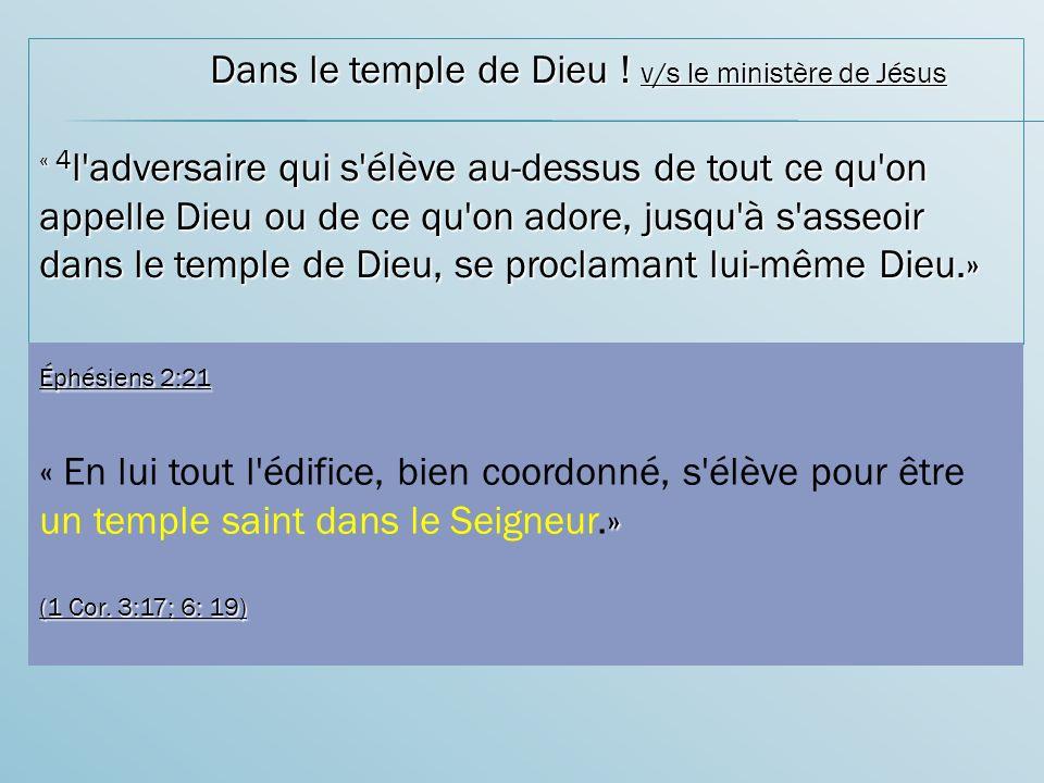 Dans le temple de Dieu ! v/s le ministère de Jésus