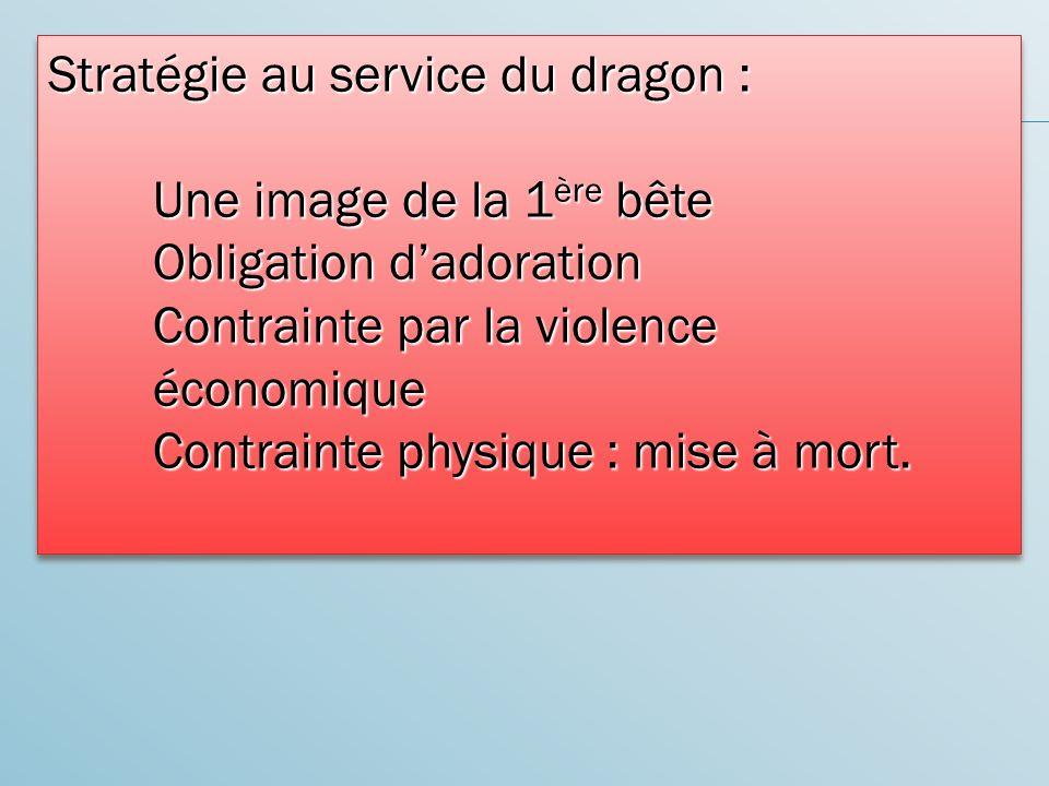 Stratégie au service du dragon :