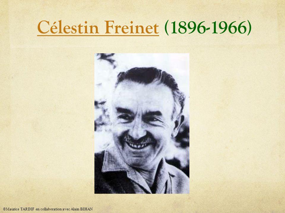 Célestin Freinet (1896-1966) ©Maurice TARDIF en collaboration avec Alain BIHAN