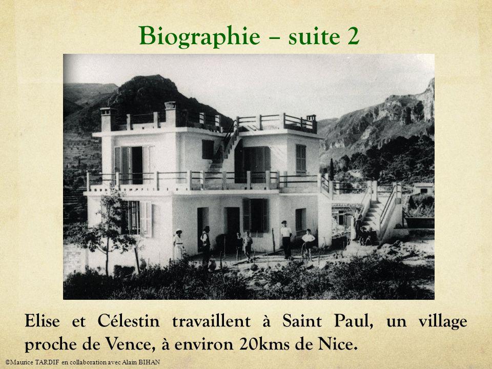 Biographie – suite 2 Elise et Célestin travaillent à Saint Paul, un village proche de Vence, à environ 20kms de Nice.