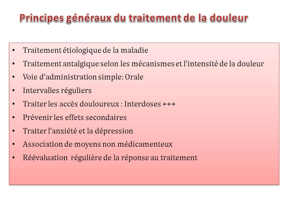 Principes généraux du traitement de la douleur