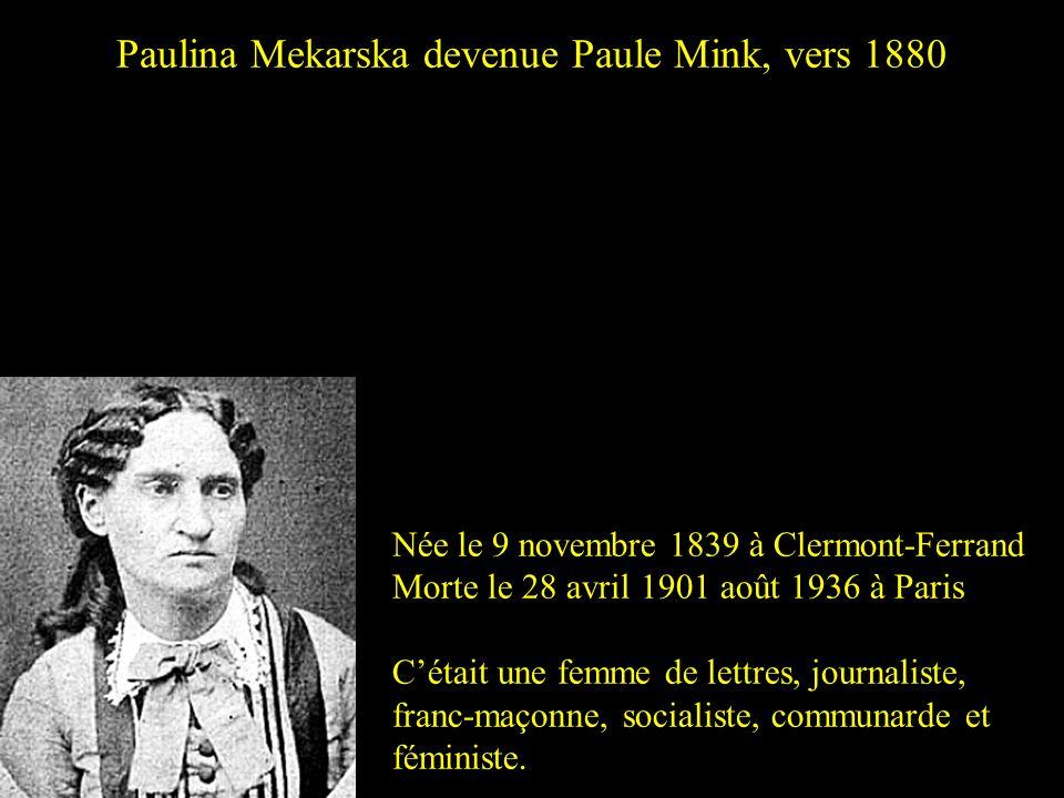 Paulina Mekarska devenue Paule Mink, vers 1880