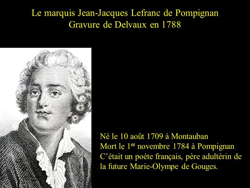Le marquis Jean-Jacques Lefranc de Pompignan