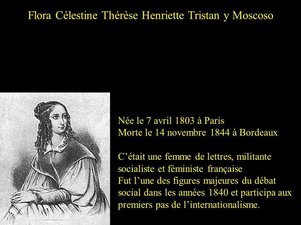 Flora Célestine Thérèse Henriette Tristan y Moscoso