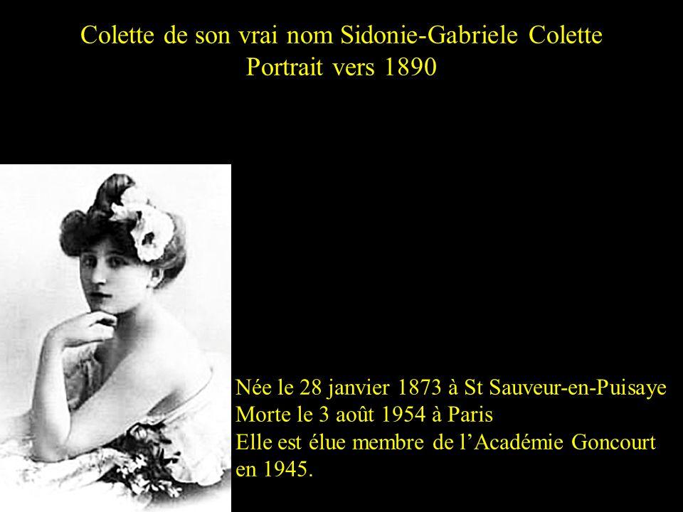 Colette de son vrai nom Sidonie-Gabriele Colette