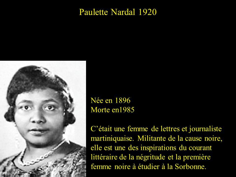 Paulette Nardal 1920 Née en 1896 Morte en1985