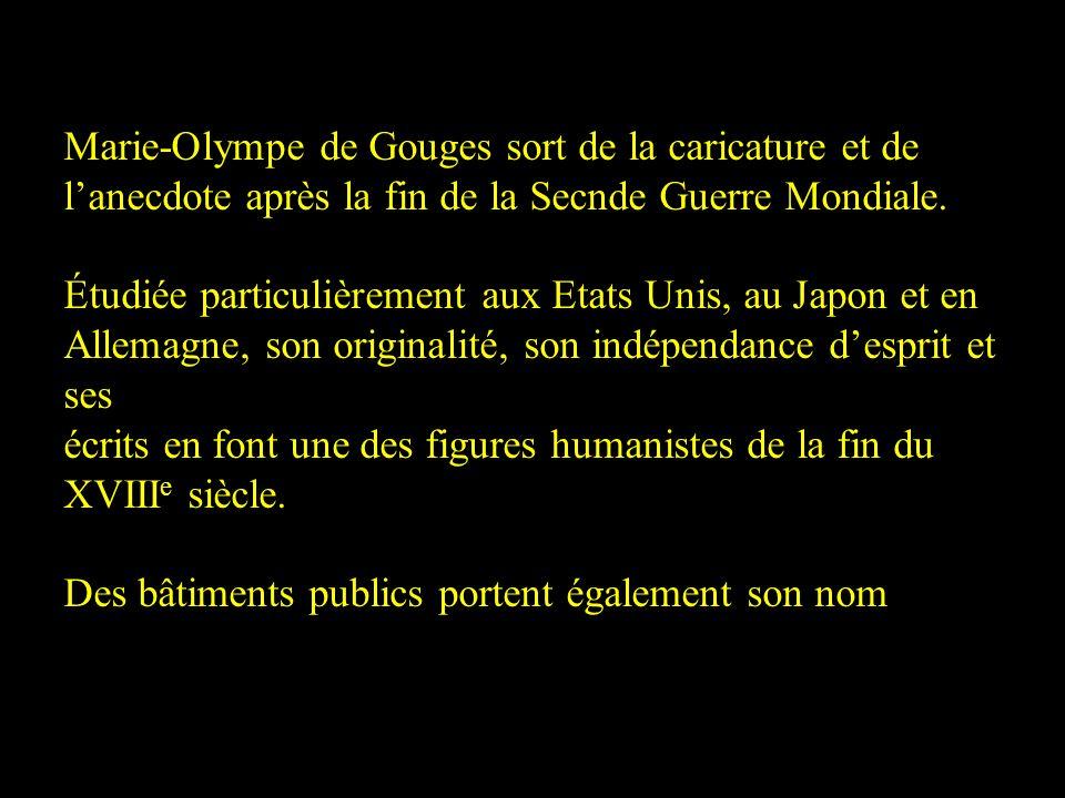 Marie-Olympe de Gouges sort de la caricature et de