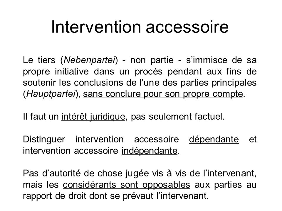 Intervention accessoire
