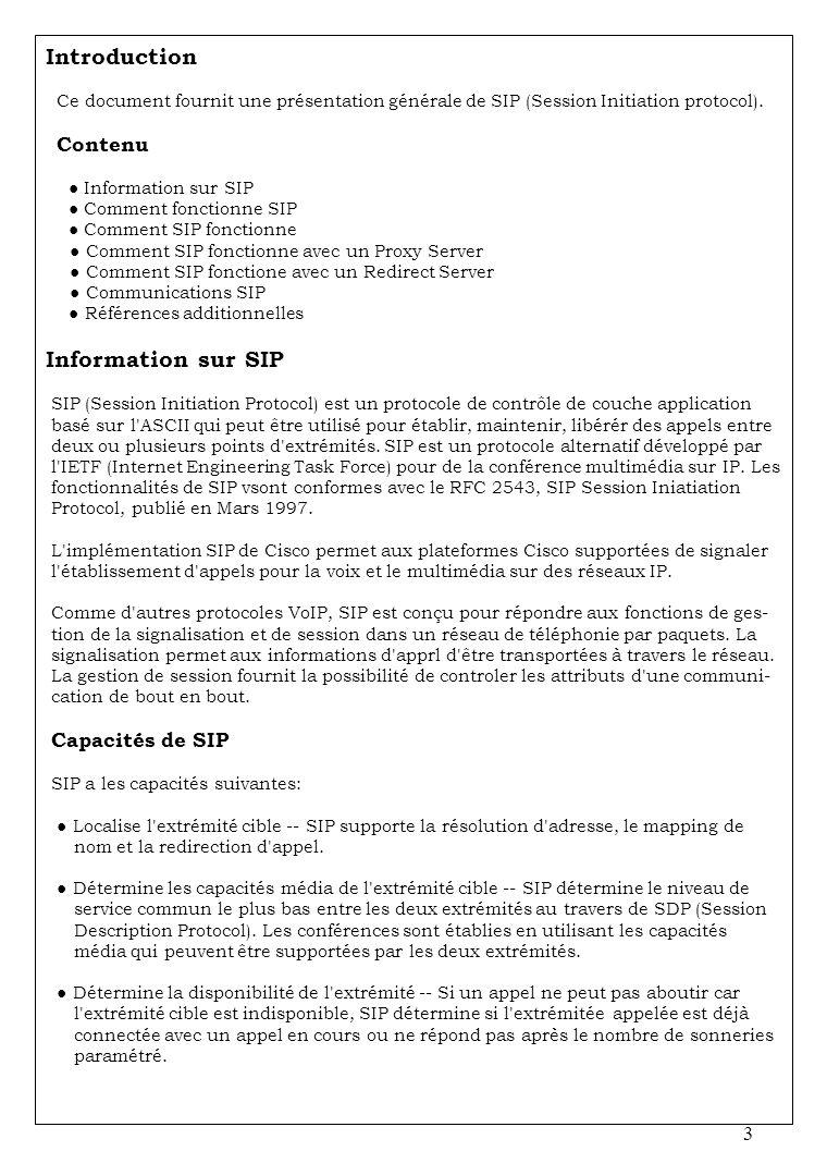 Introduction Ce document fournit une présentation générale de SIP (Session Initiation protocol).