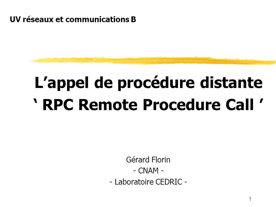 L'appel de procédure distante ' RPC Remote Procedure Call '