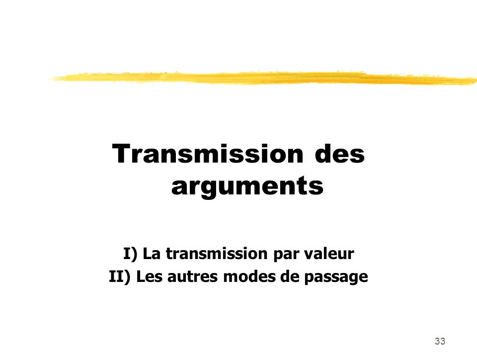 Transmission des arguments