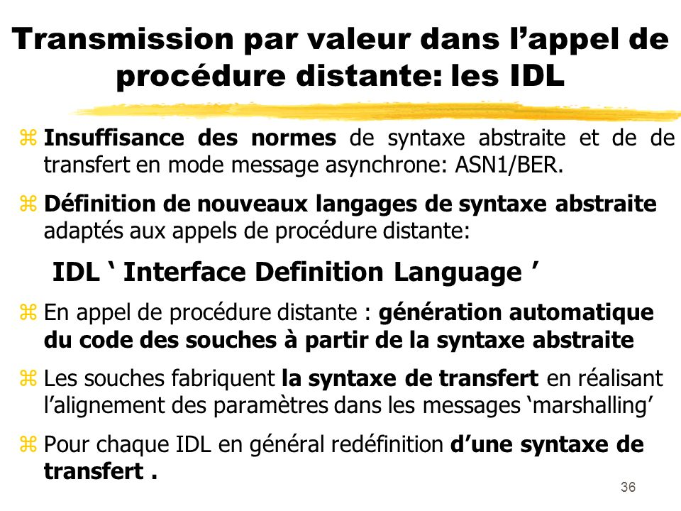 Transmission par valeur dans l'appel de procédure distante: les IDL
