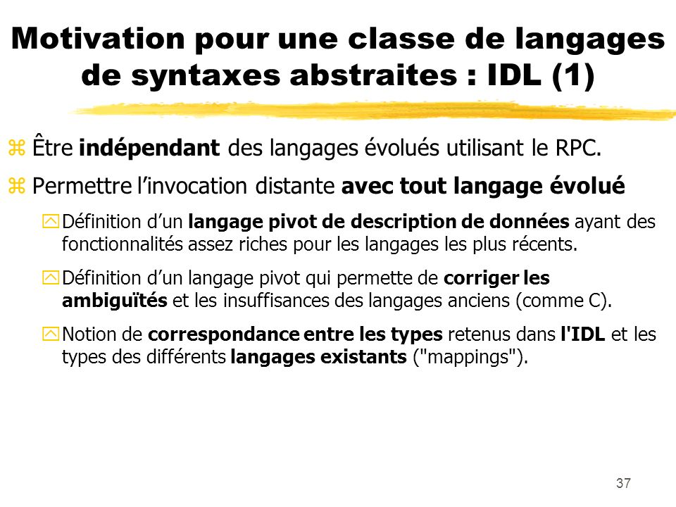 Motivation pour une classe de langages de syntaxes abstraites : IDL (1)