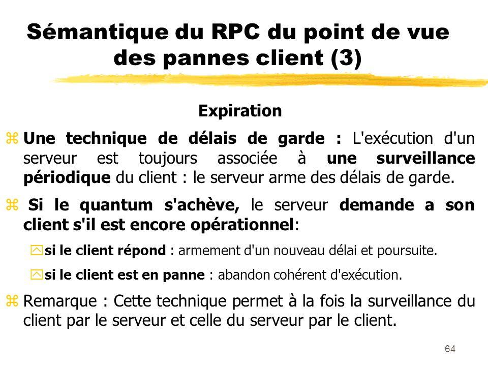 Sémantique du RPC du point de vue des pannes client (3)