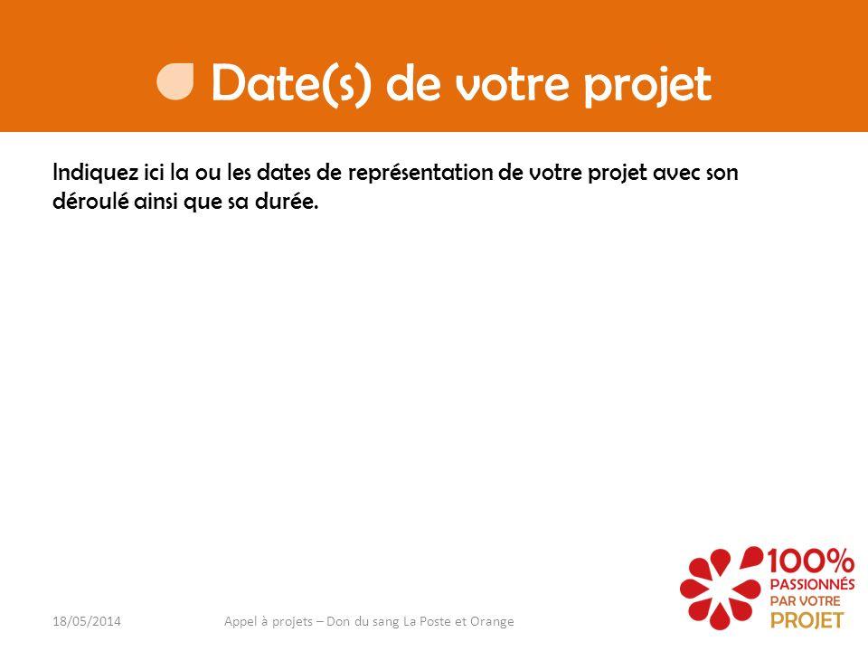 Date(s) de votre projet