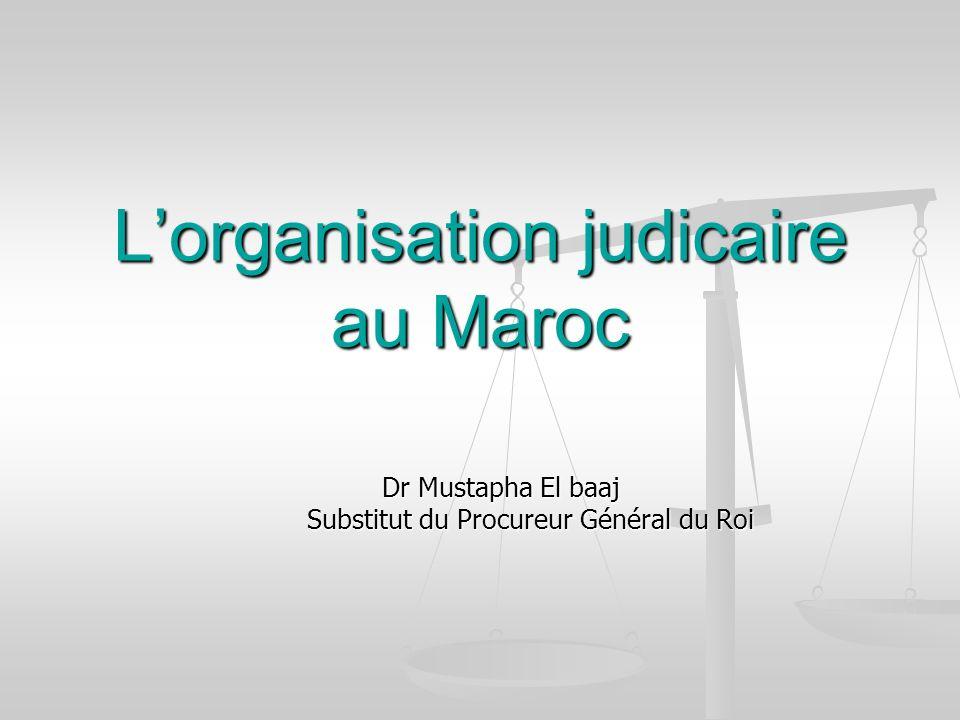 L'organisation judicaire au Maroc