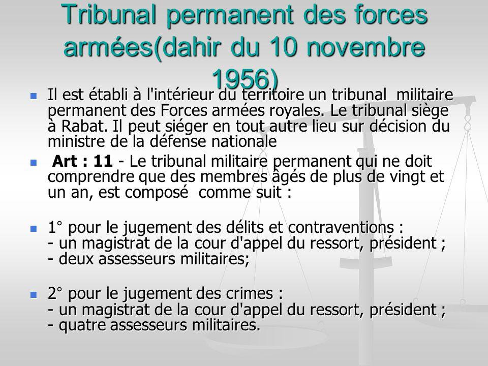 Tribunal permanent des forces armées(dahir du 10 novembre 1956)