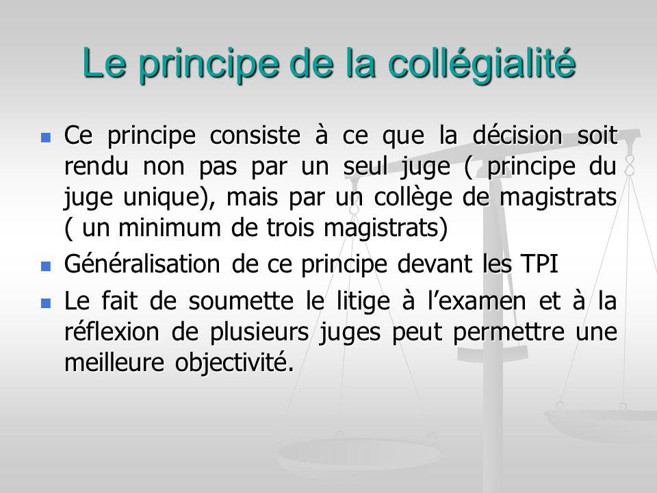 Le principe de la collégialité