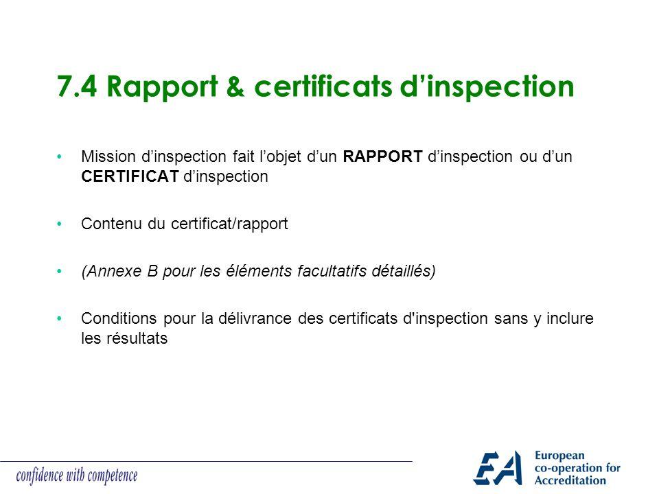 7.4 Rapport & certificats d'inspection