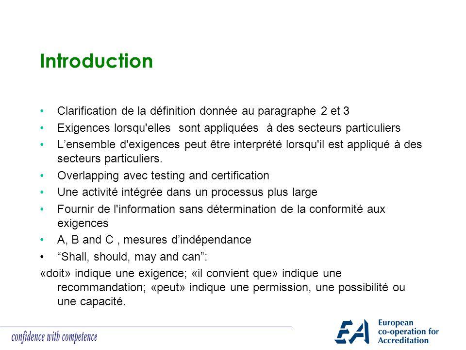 Introduction Clarification de la définition donnée au paragraphe 2 et 3. Exigences lorsqu elles sont appliquées à des secteurs particuliers.