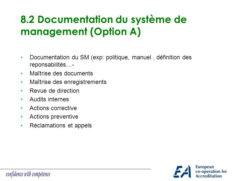 8.2 Documentation du système de management (Option A)