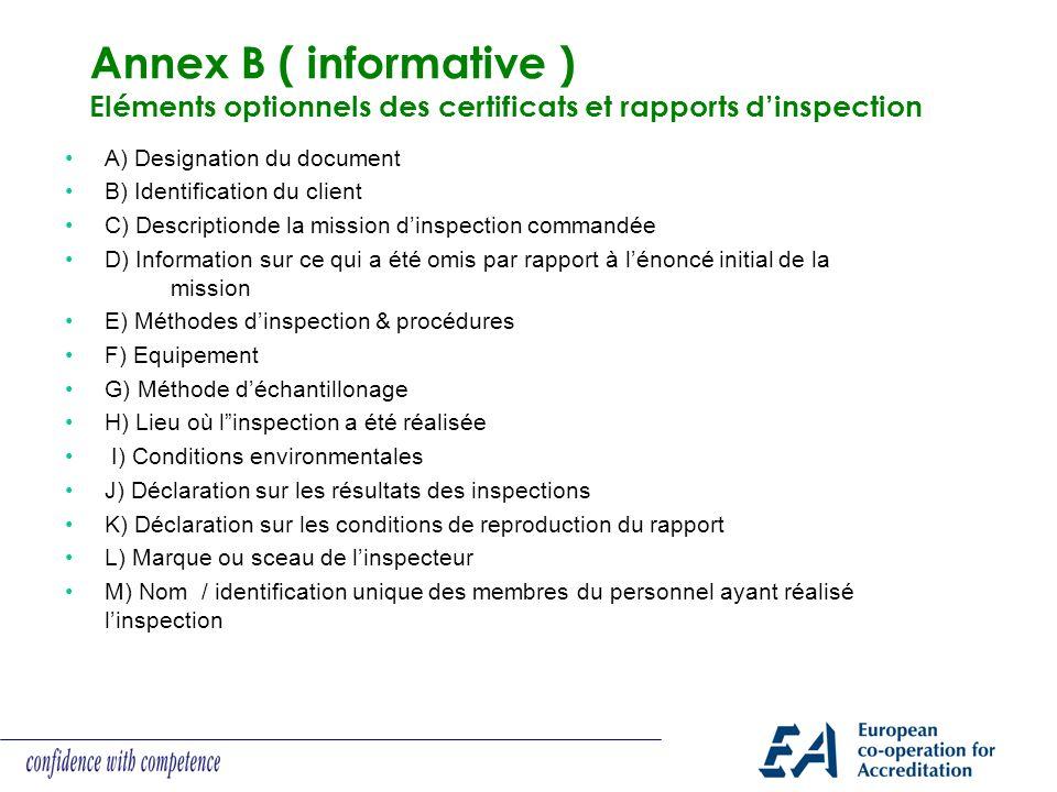 Annex B ( informative ) Eléments optionnels des certificats et rapports d'inspection