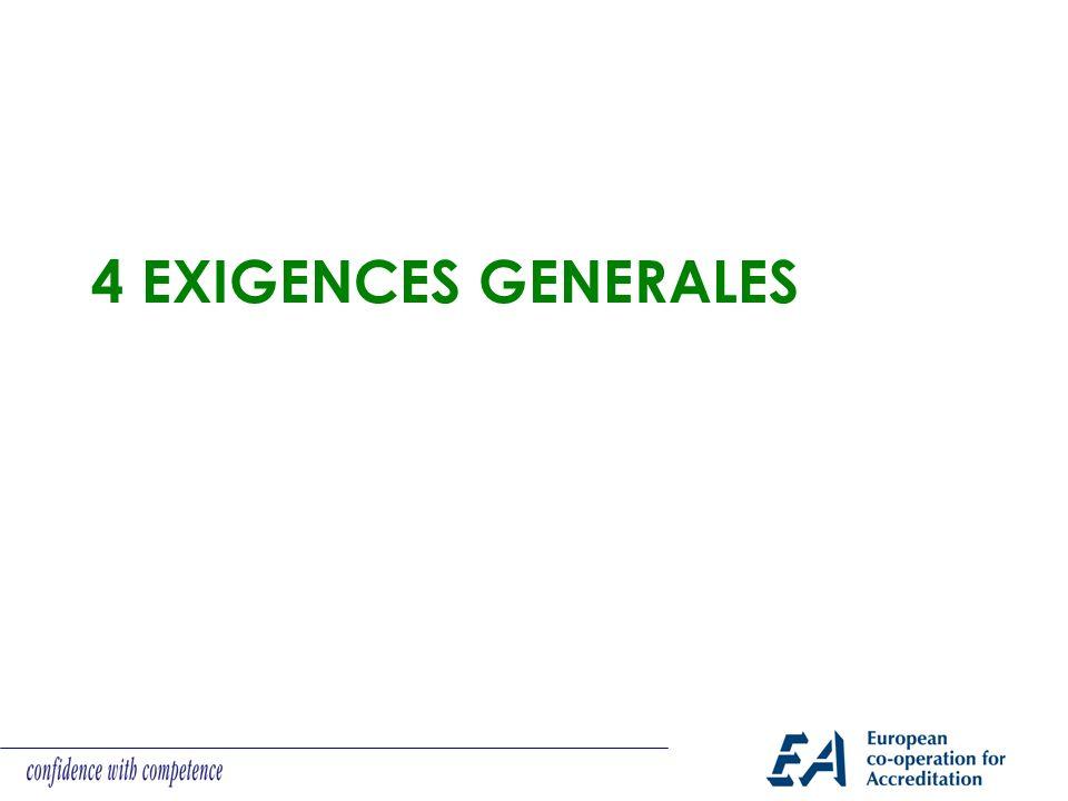 4 EXIGENCES GENERALES
