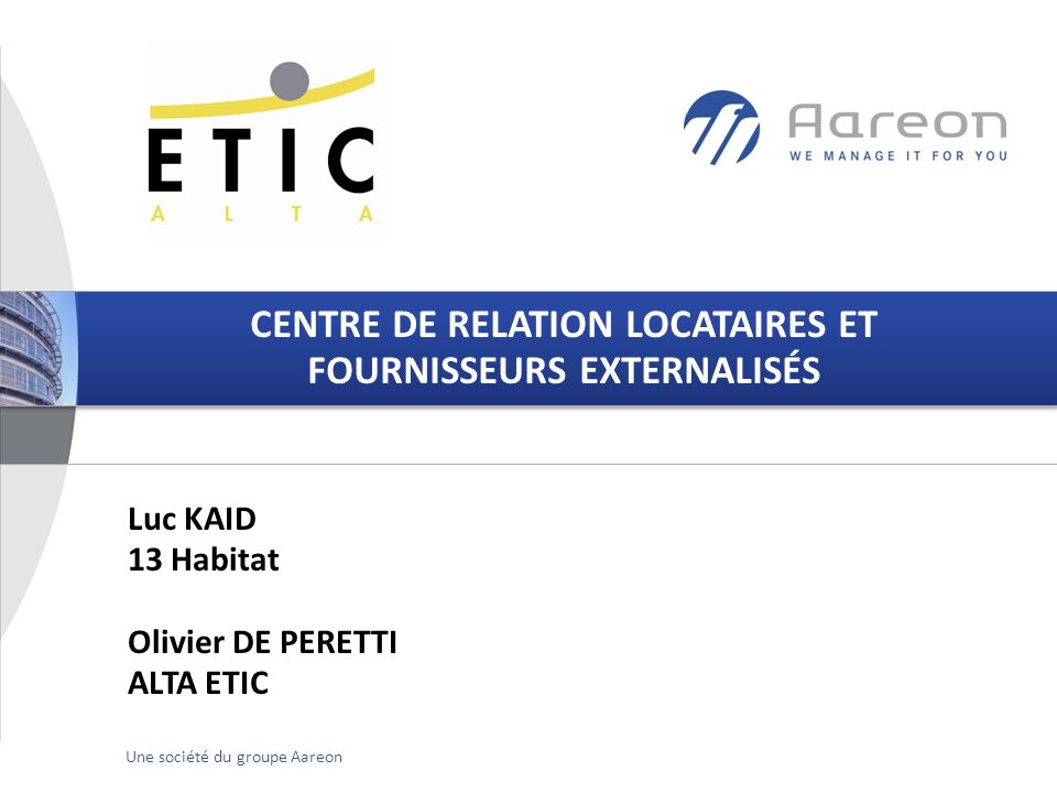 CENTRE DE RELATION LOCATAIRES ET FOURNISSEURS EXTERNALISÉS